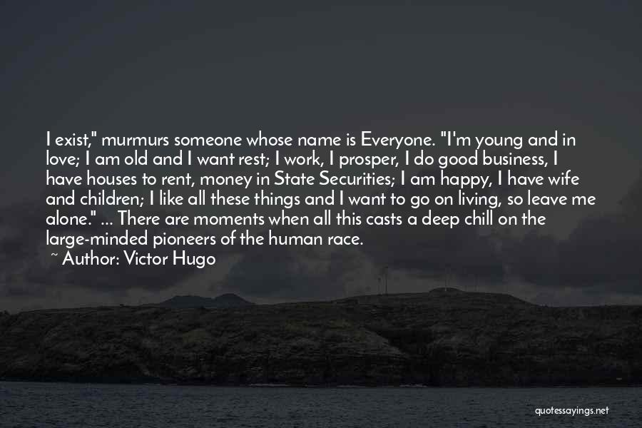 Happy All Alone Quotes By Victor Hugo