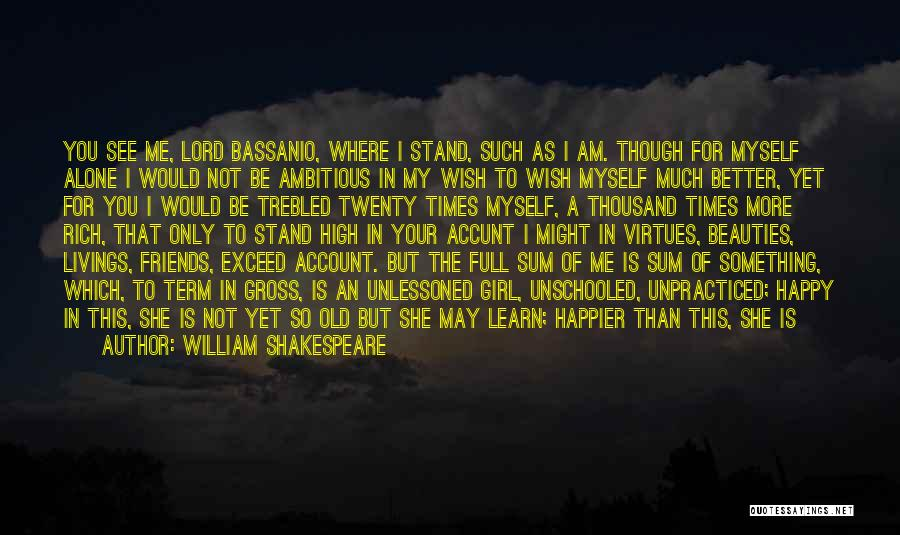 Happy All Alone Quotes By William Shakespeare