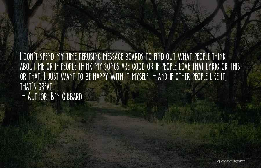 Happy And Love Quotes By Ben Gibbard