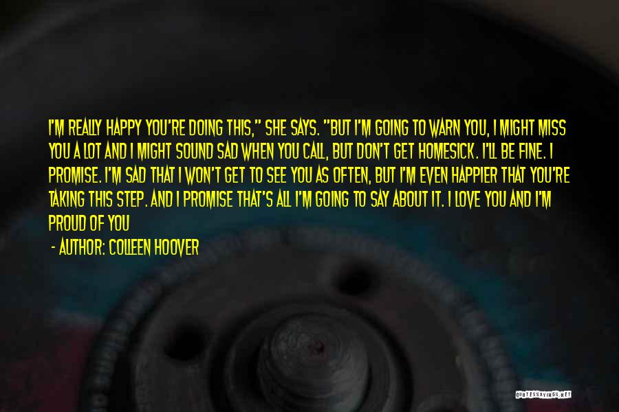 Happy And Love Quotes By Colleen Hoover