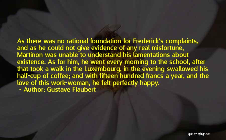 Happy And Love Quotes By Gustave Flaubert