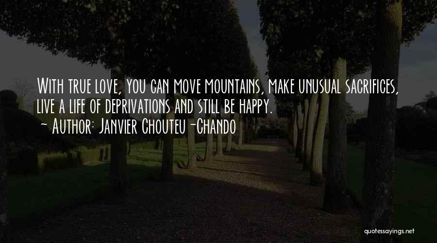 Happy And Love Quotes By Janvier Chouteu-Chando