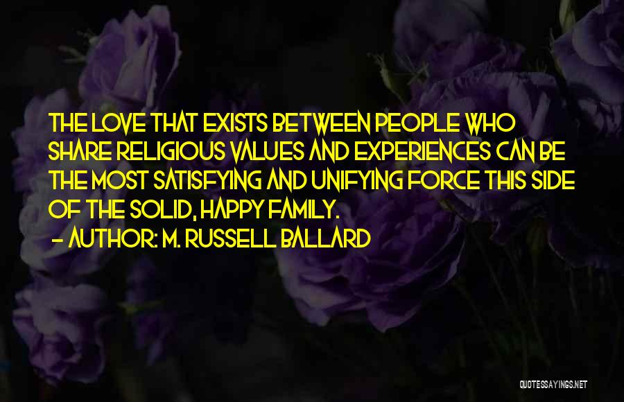 Happy And Love Quotes By M. Russell Ballard