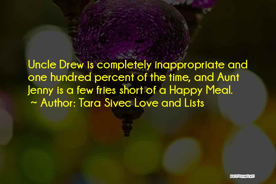 Happy And Love Quotes By Tara Sivec Love And Lists