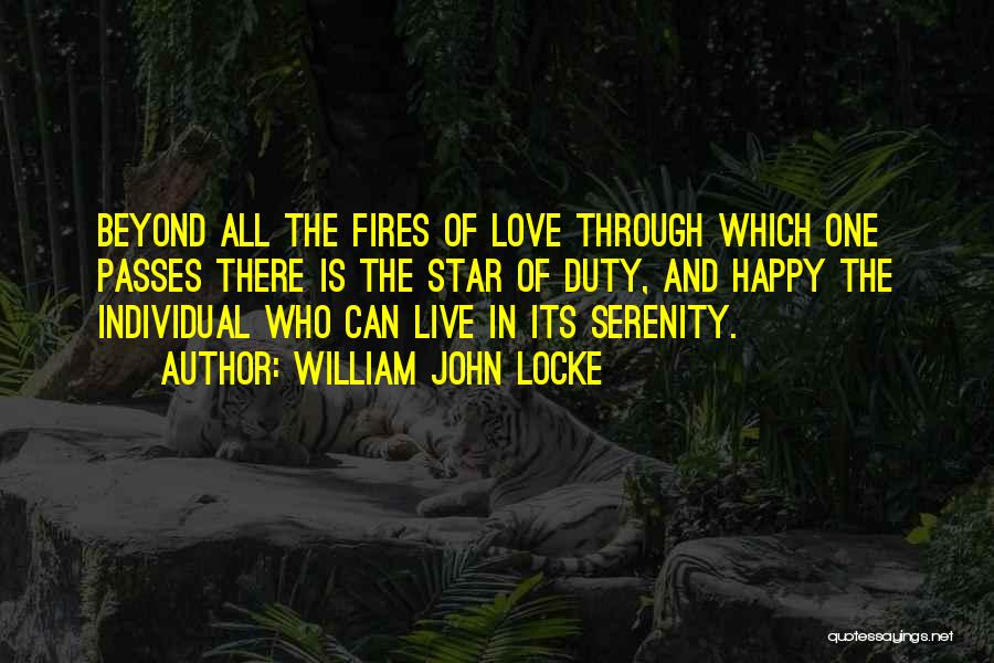 Happy And Love Quotes By William John Locke
