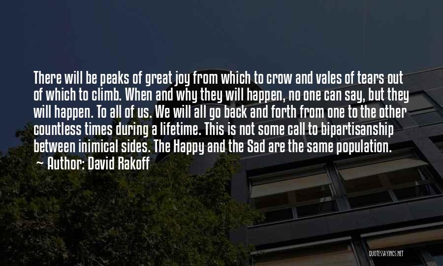 Happy Are Sadness Quotes By David Rakoff