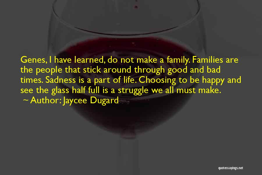 Happy Are Sadness Quotes By Jaycee Dugard