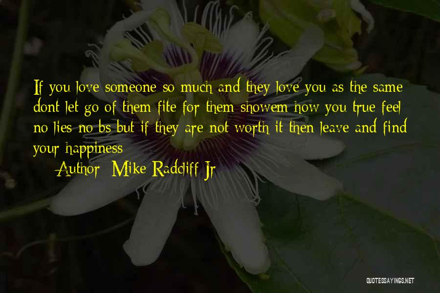Happy Are Sadness Quotes By Mike Radcliff Jr