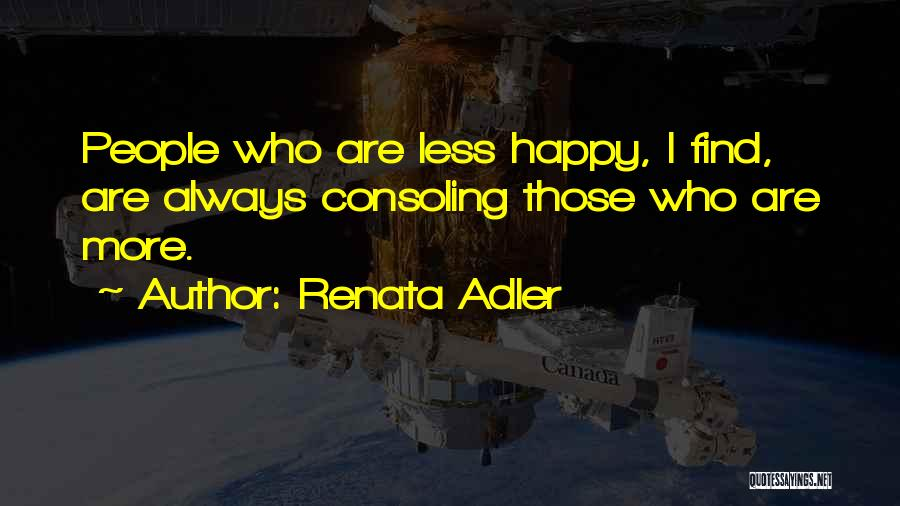 Happy Are Sadness Quotes By Renata Adler