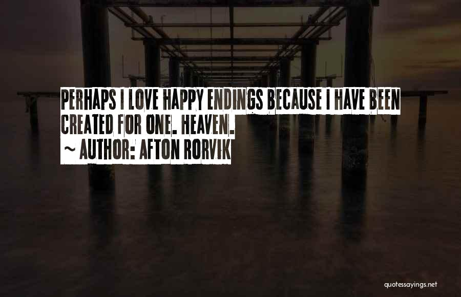 Happy Because Of U Quotes By Afton Rorvik