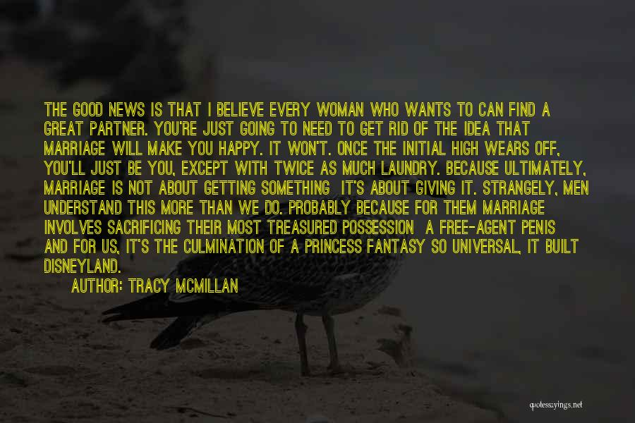 Happy Because Of U Quotes By Tracy McMillan