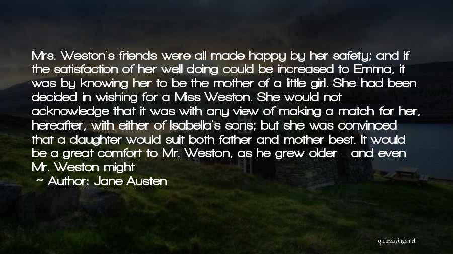 Happy Best Friends Quotes By Jane Austen
