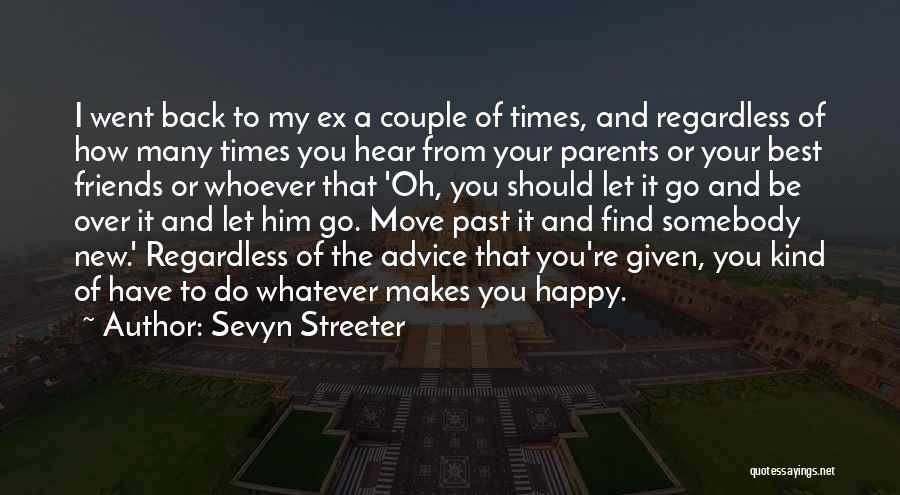 Happy Best Friends Quotes By Sevyn Streeter