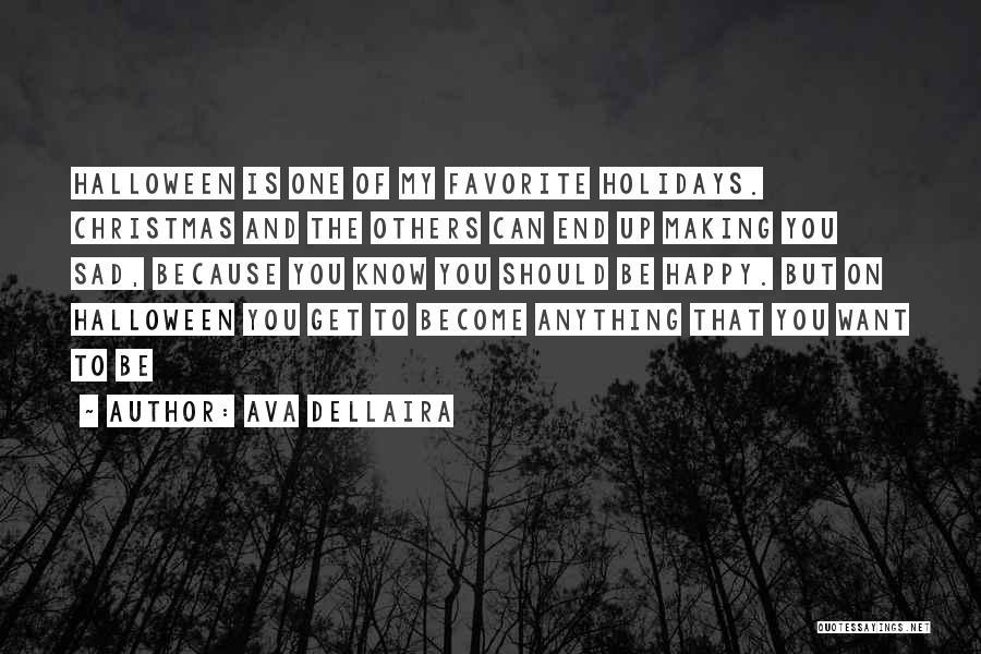 Happy But Sad Love Quotes By Ava Dellaira
