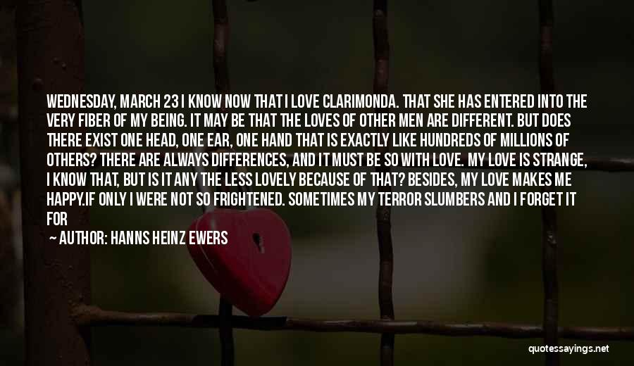 Happy But Sad Love Quotes By Hanns Heinz Ewers