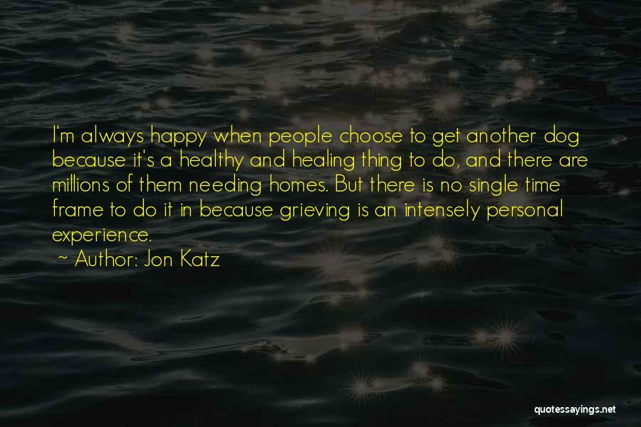 Happy But Single Quotes By Jon Katz