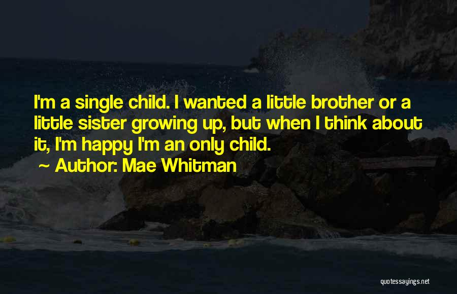 Happy But Single Quotes By Mae Whitman