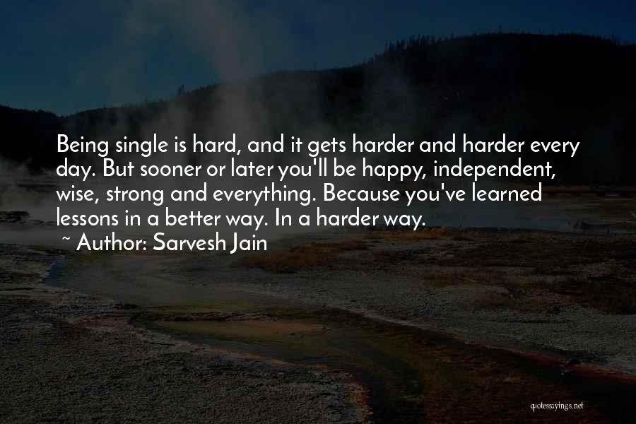Happy But Single Quotes By Sarvesh Jain