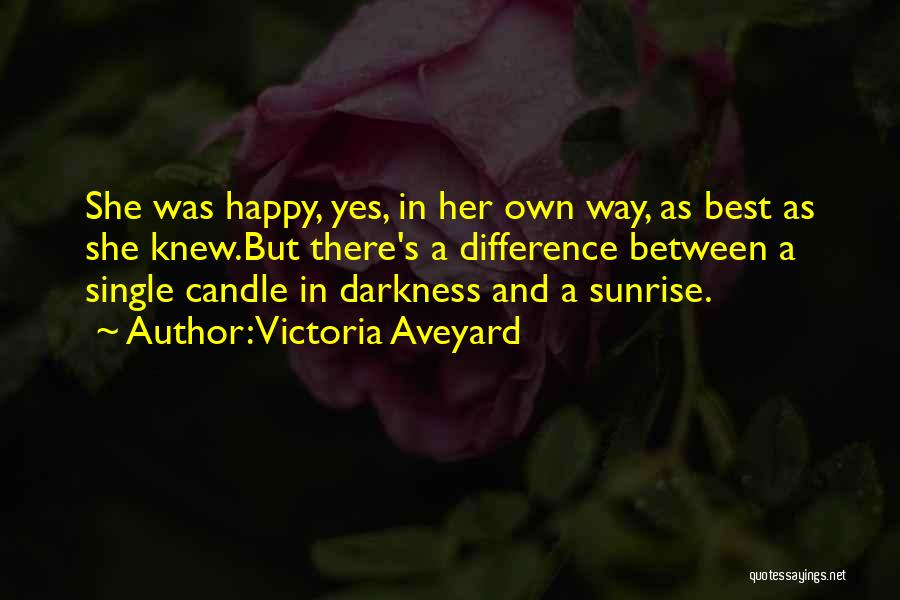 Happy But Single Quotes By Victoria Aveyard