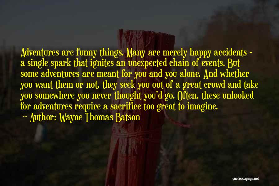 Happy But Single Quotes By Wayne Thomas Batson