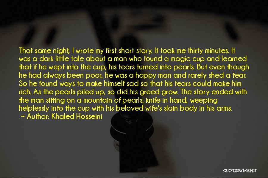 Happy Even Sad Quotes By Khaled Hosseini