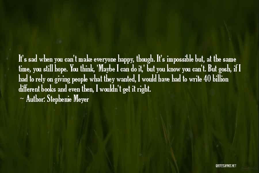 Happy Even Sad Quotes By Stephenie Meyer
