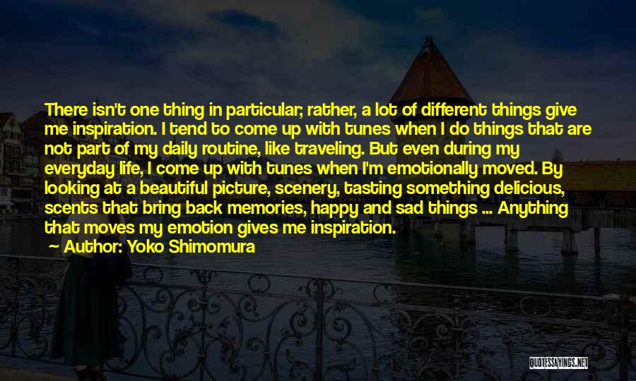 Happy Even Sad Quotes By Yoko Shimomura