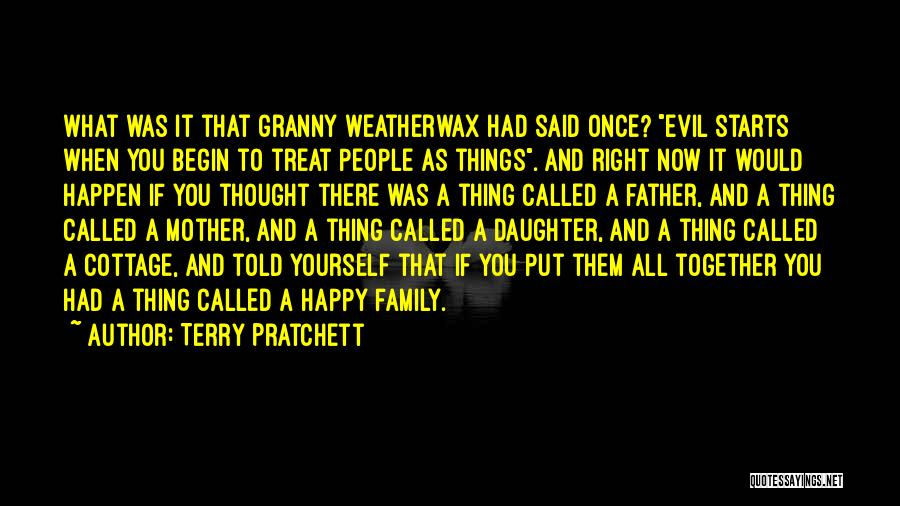 Happy Family Get Together Quotes By Terry Pratchett