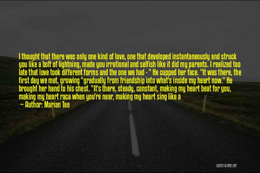 Happy Friendship Day Love Quotes By Marian Tee