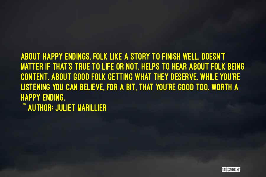 Happy Good Life Quotes By Juliet Marillier