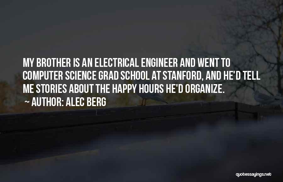 Happy Hours Quotes By Alec Berg