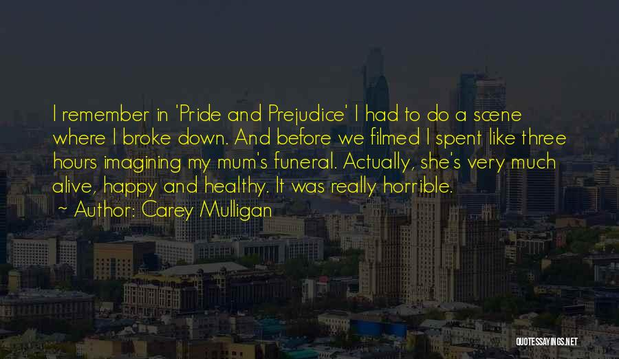 Happy Hours Quotes By Carey Mulligan