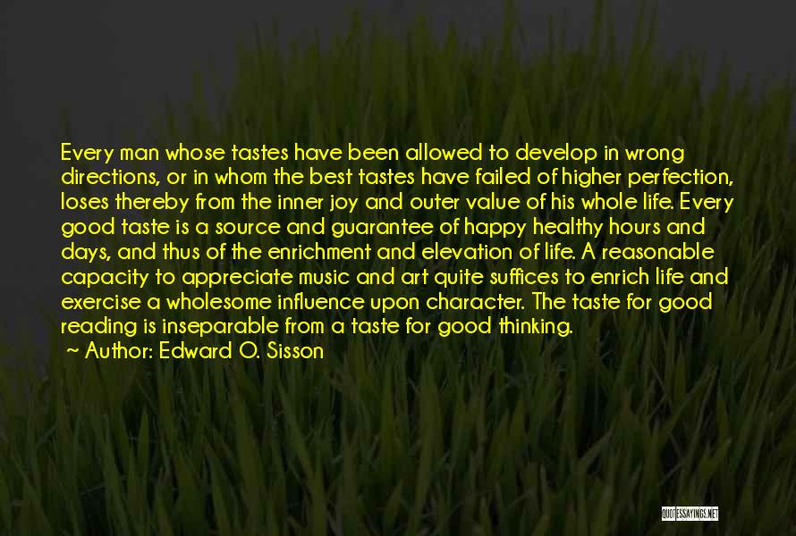Happy Hours Quotes By Edward O. Sisson