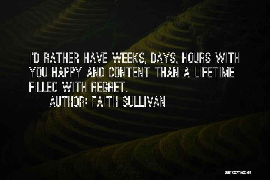 Happy Hours Quotes By Faith Sullivan