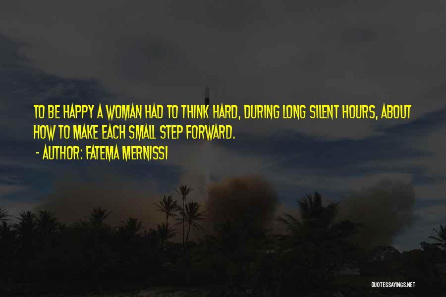 Happy Hours Quotes By Fatema Mernissi