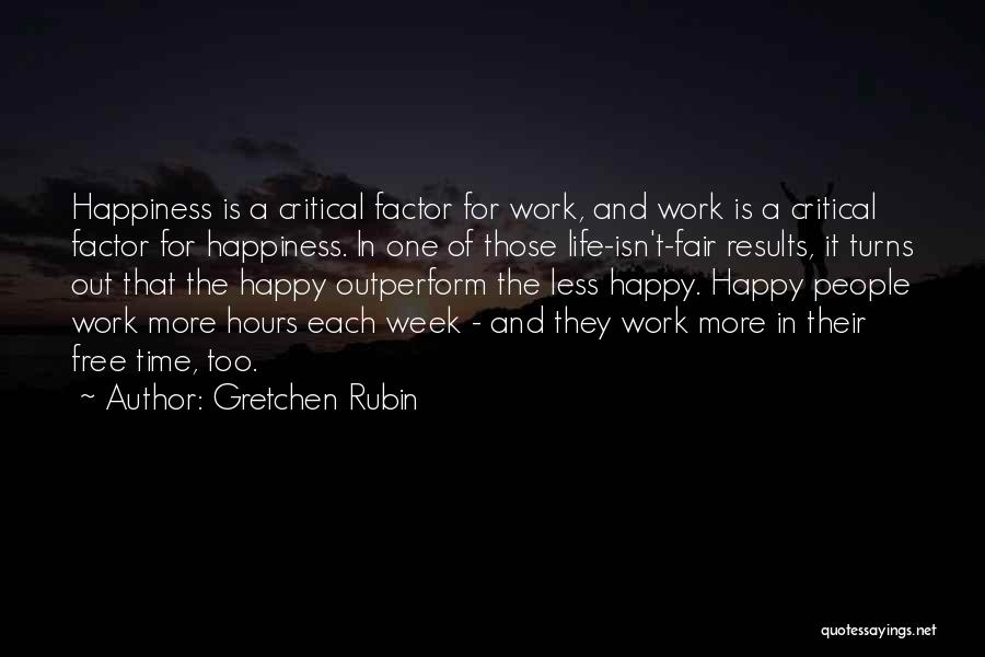 Happy Hours Quotes By Gretchen Rubin