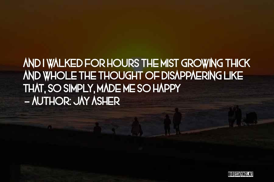 Happy Hours Quotes By Jay Asher