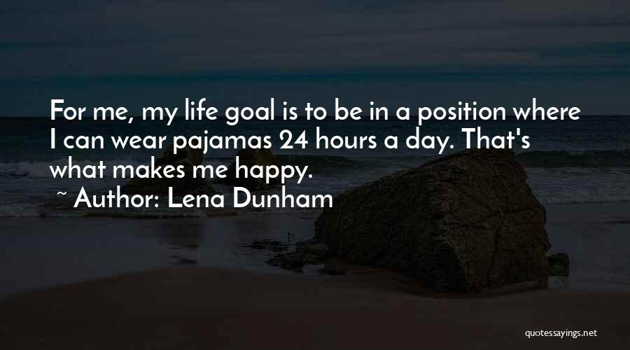 Happy Hours Quotes By Lena Dunham