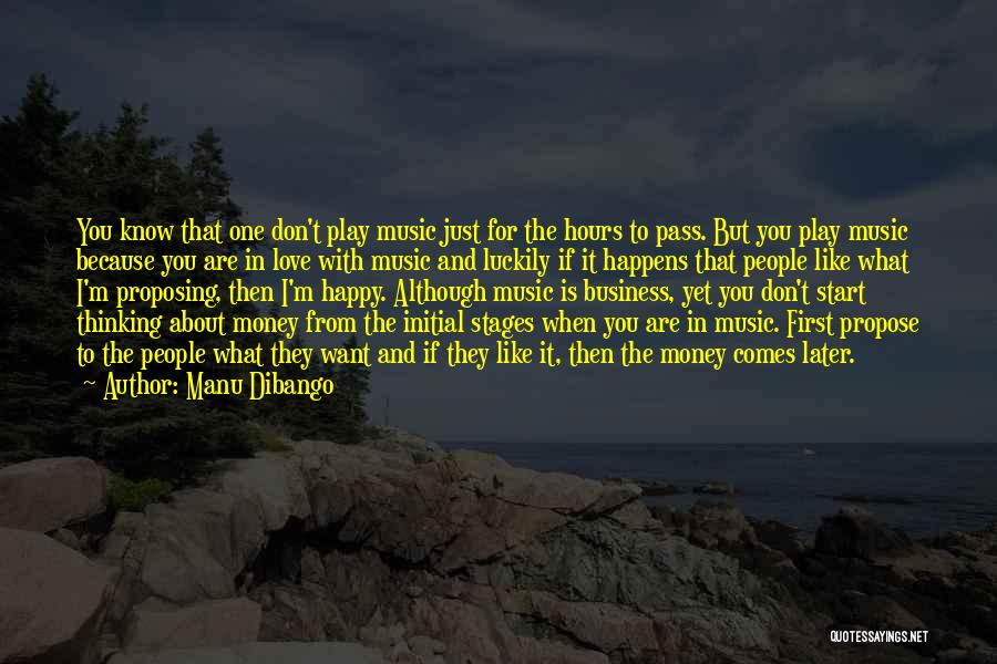 Happy Hours Quotes By Manu Dibango