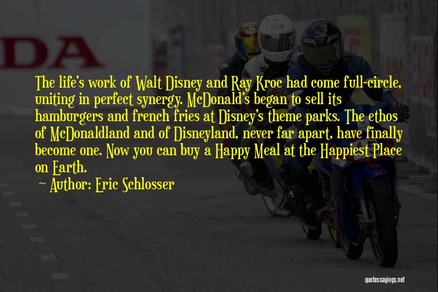 Happy Life Now Quotes By Eric Schlosser