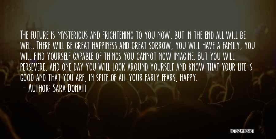 Happy Life Now Quotes By Sara Donati