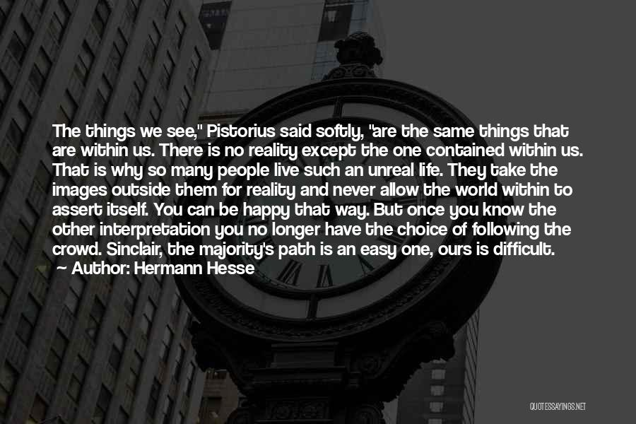 Happy Life With Images Quotes By Hermann Hesse