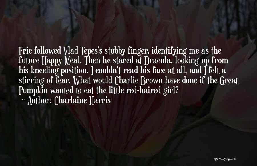 Happy Meal Quotes By Charlaine Harris