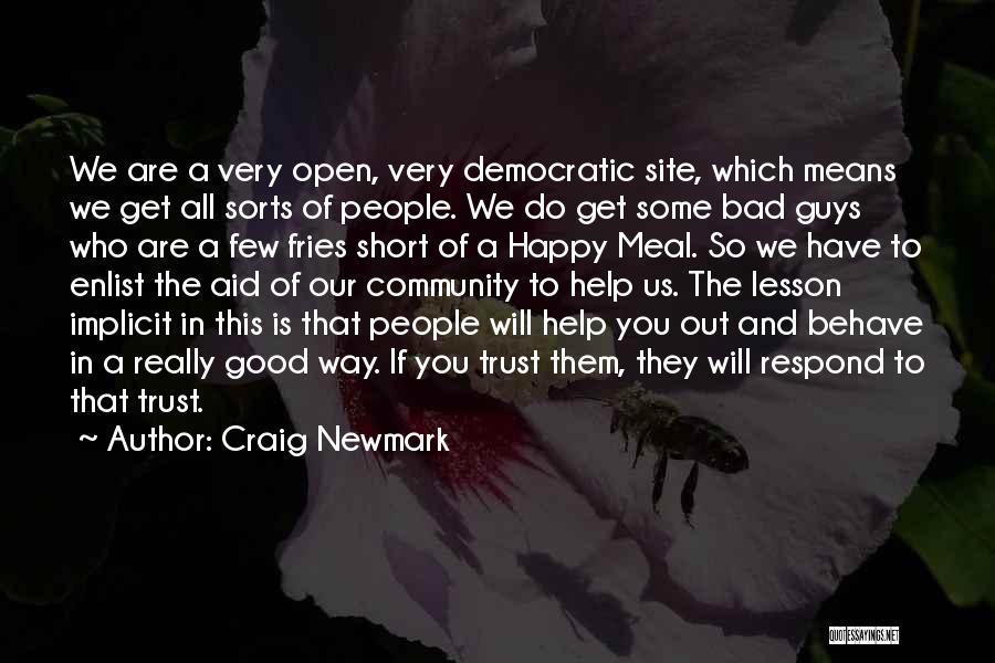 Happy Meal Quotes By Craig Newmark