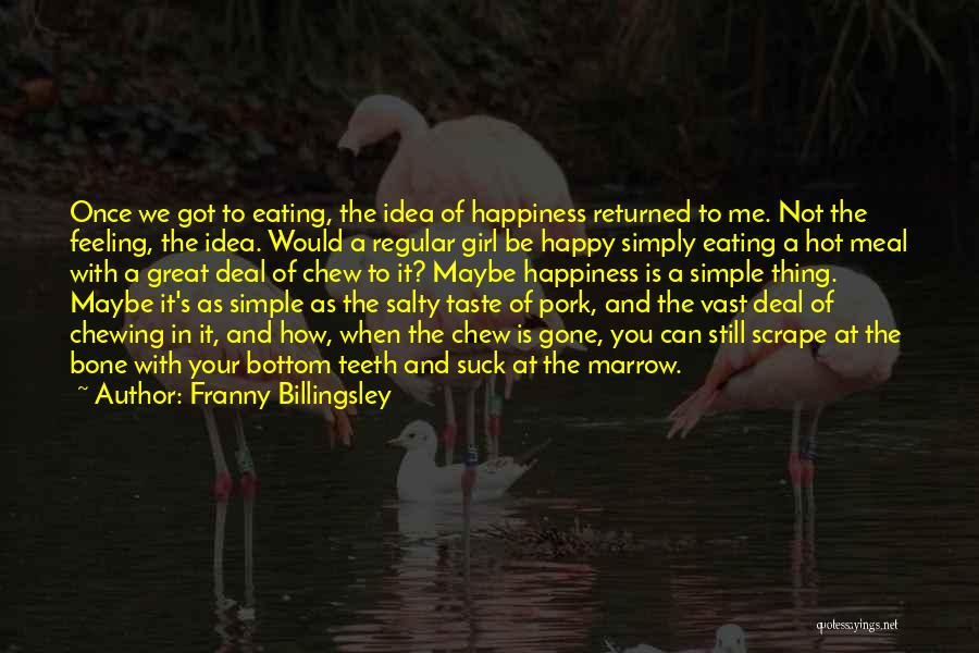 Happy Meal Quotes By Franny Billingsley