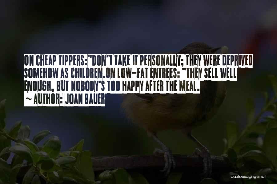 Happy Meal Quotes By Joan Bauer