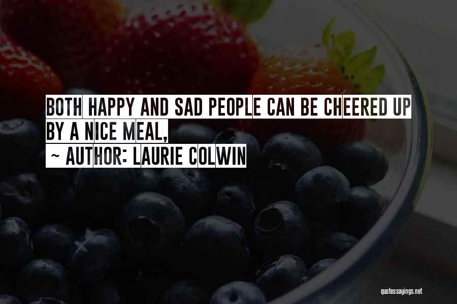 Happy Meal Quotes By Laurie Colwin