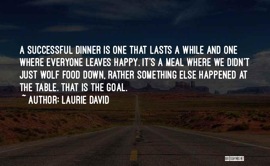 Happy Meal Quotes By Laurie David