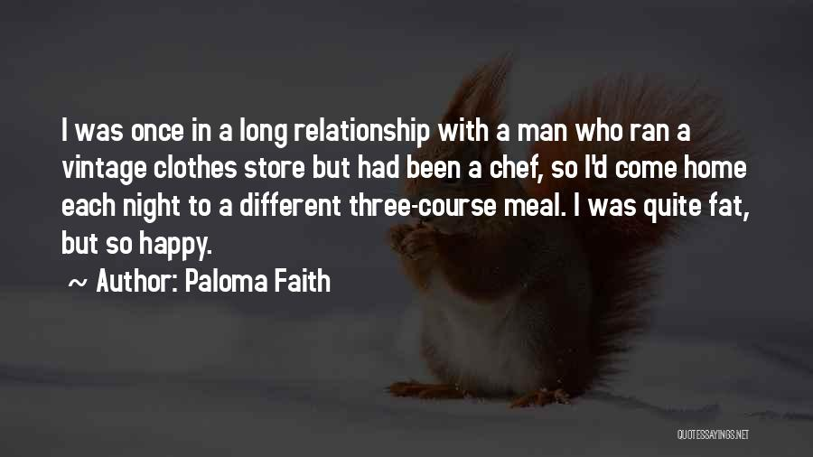 Happy Meal Quotes By Paloma Faith