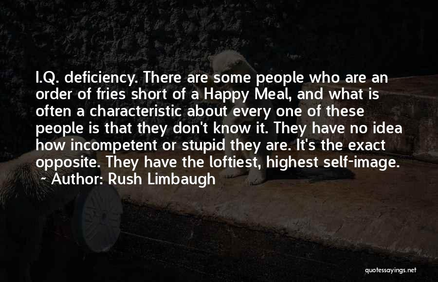 Happy Meal Quotes By Rush Limbaugh